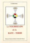 Le Tourbillon de la Rate-Terre